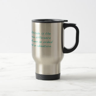 Attitude -- ordeal or  adventure (green) travel mug