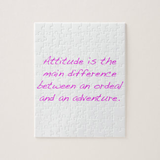 Attitude -  ordeal or adventure jigsaw puzzle