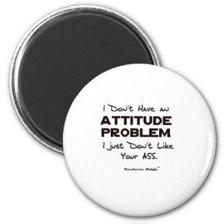Attitude Problem 6 Cm Round Magnet