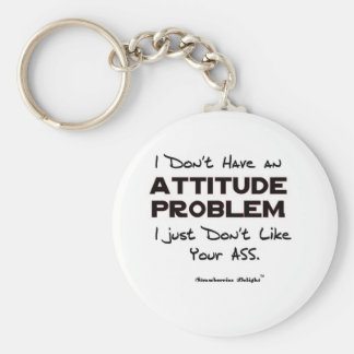Attitude Problem Keychains