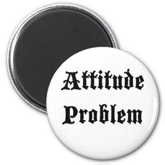 Attitude Problem Fridge Magnets