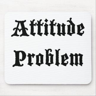 Attitude Problem Mousepad