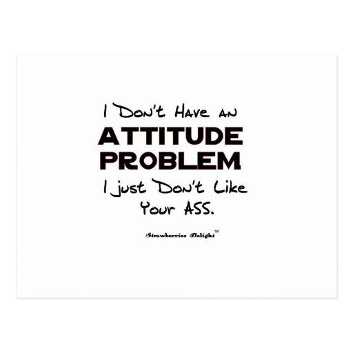 Attitude Problem Post Card