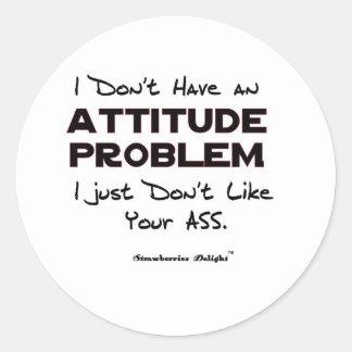 Attitude Problem Round Sticker