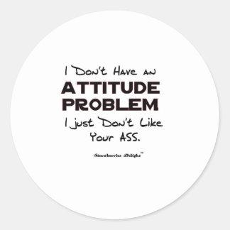 Attitude Problem Classic Round Sticker