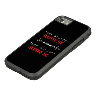 Attitude Quote oniPhone 7, Tough Xtreme Phone Case