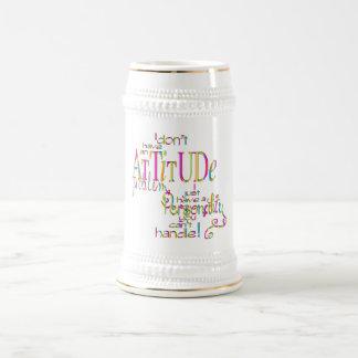Attitude - Stein Beer Steins