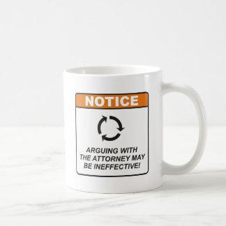 Attorney / Argue Basic White Mug