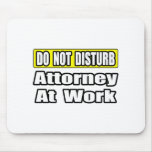 Attorney At Work Mouse Pad