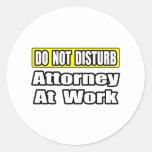 Attorney At Work Round Sticker