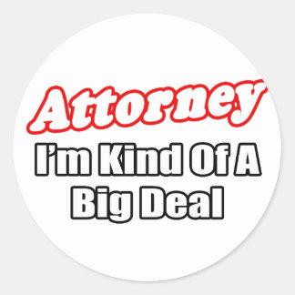 Attorney Big Deal Round Stickers