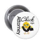 Attorney Chick v3 Pinback Button