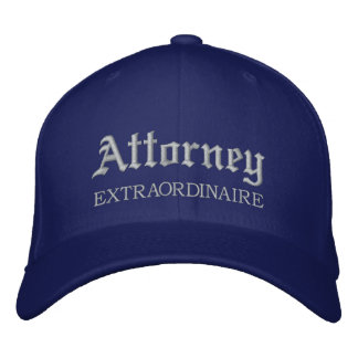 Attorney Extraordinaire embroidered Cap