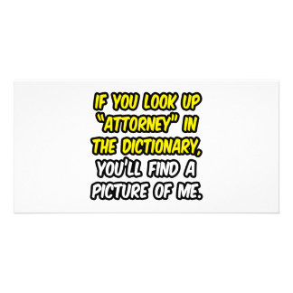 Attorney In Dictionary...My Picture Photo Card