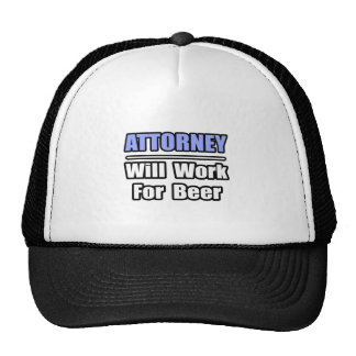 Attorney...Will Work For Beer Mesh Hat