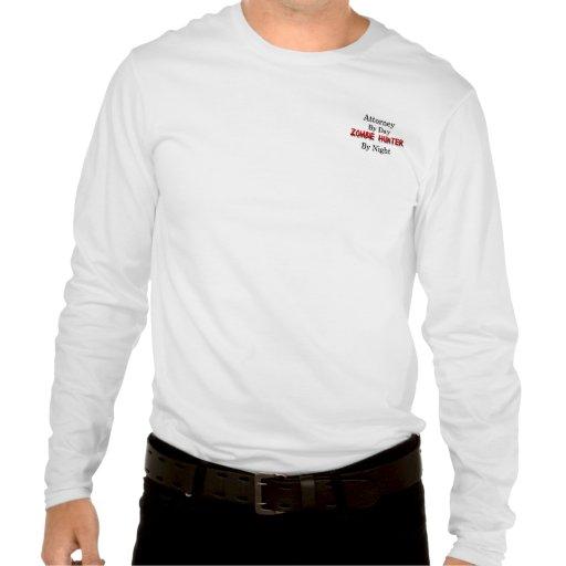 Attorney/Zombie Hunter T Shirts