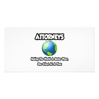 Attorneys...Making the World a Better Place Picture Card