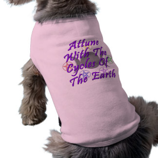 Attune With The Cycles Of The Earth Sleeveless Dog Shirt