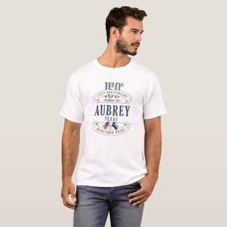 Aubrey, Texas 150th Anniversary White T-Shirt