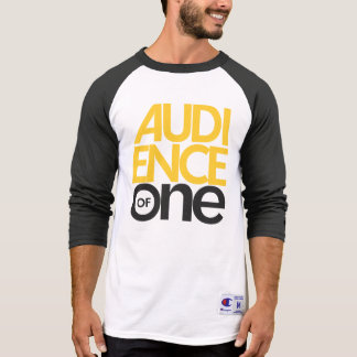 Audience of One Shirts