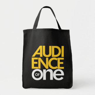 Audience of One Grocery Tote Bag