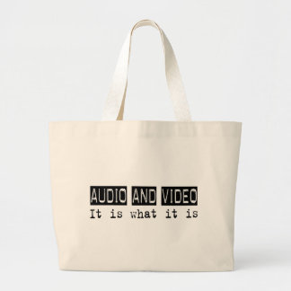 Audio and Video It Is Bag
