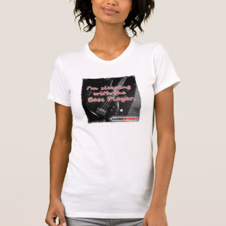 Audiobender - I'm sleeping with the bass player T-Shirt