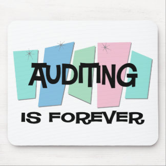 Auditing Is Forever Mouse Pad