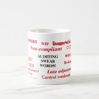 Auditing Swear Words!! Annoying Auditor Mug