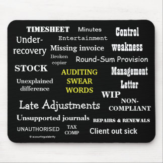 AUDITING SWEAR WORDS Auditing Terms Joke Mousepad