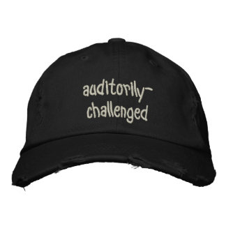 auditorily-challenged embroidered baseball caps