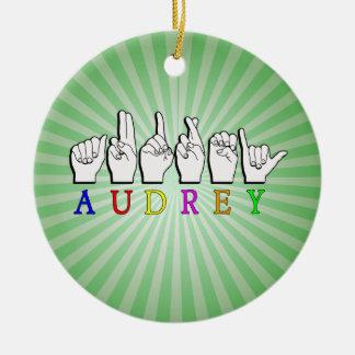 AUDREY  FINGERSPELLED ASL SIGN NAME FE MALE CERAMIC ORNAMENT