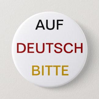 Auf Deutsch bitte 7.5 Cm Round Badge