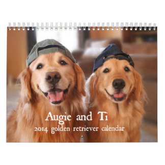 Augie and Ti 2014 Golden Retriever Calendar