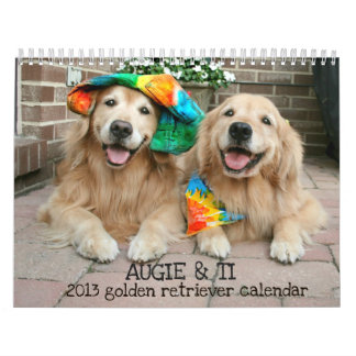 Augie & Ti's 2013 Golden Retriever Calendar