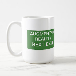 Augmented Reality Next Exit Sign Coffee Mug