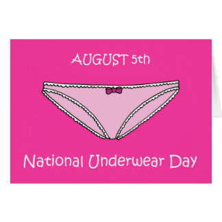 August 5th National Underwear Day Card
