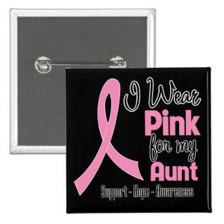 Aunt - I Wear Pink - Breast Cancer 15 Cm Square Badge