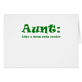 Aunt Like a Mom only Cooler Card