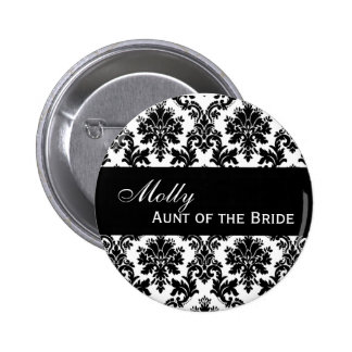AUNT OF THE BRIDE Button Black and White Damask 2 Inch Round Button