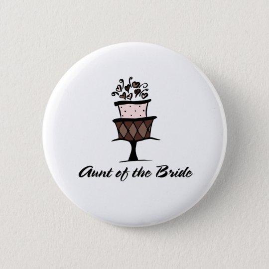 Aunt of the Bride Cake 6 Cm Round Badge