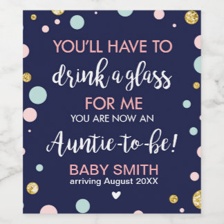 Auntie to be Pregnancy reveal Baby announcement Wine Label