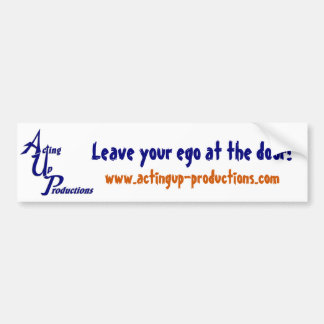"""AUP """"Leave Your Ego At the Door"""" Bumper Sticker"""