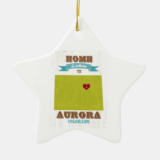 Aurora, Colorado Map – Home Is Where The Heart Is Christmas Tree Ornament