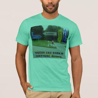 "ausfahrt, ""WHERE THE HECK IS AUSFAHRT, Germany "" T-Shirt"
