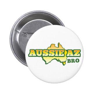 Aussie AZ BRO! 6 Cm Round Badge