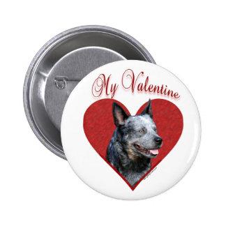 Aussie Cattle Dog My Valentine - Button