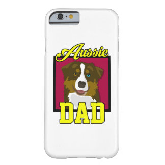 Aussie Dad Barely There iPhone 6 Case