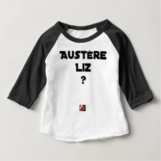 AUSTERE LIZ - Word games - François City Baby T-Shirt