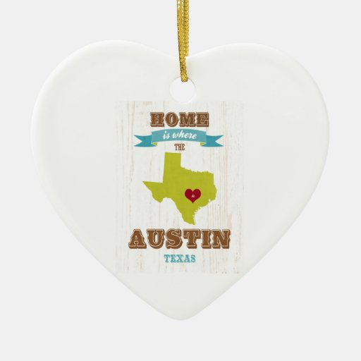 Austin, Texas Map – Home Is Where The Heart Is Christmas Ornament